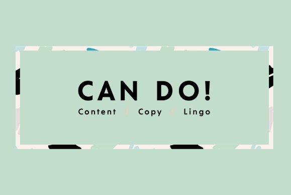 CAN DO CONTENT - Content, Copy, Lingo